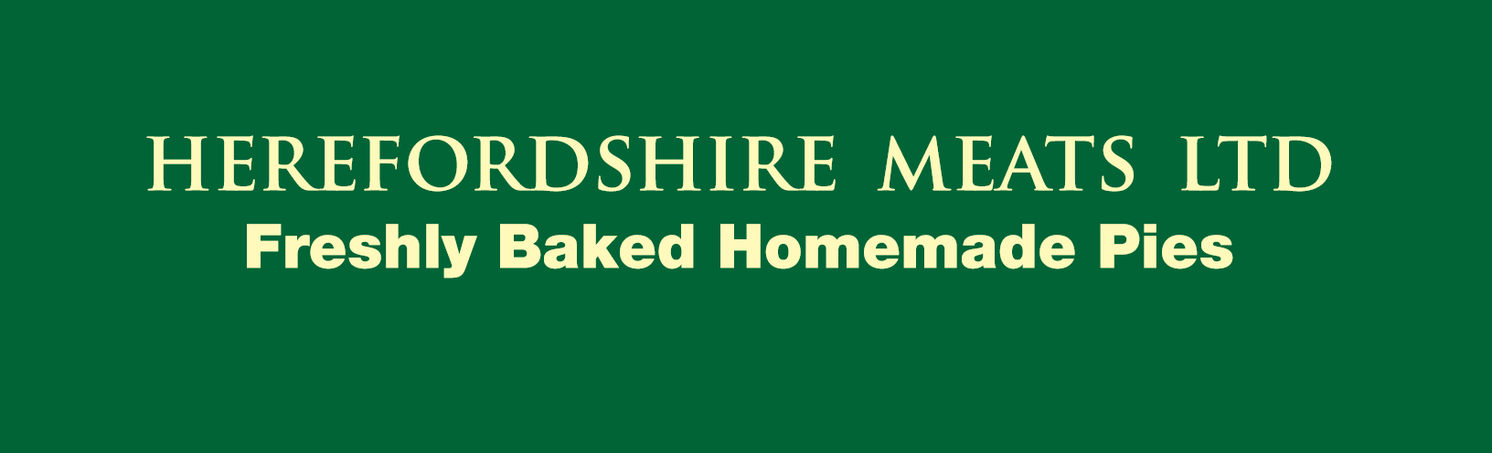 herefordshire meat freshly baked pies banner